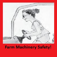 Farm Machinery Safety